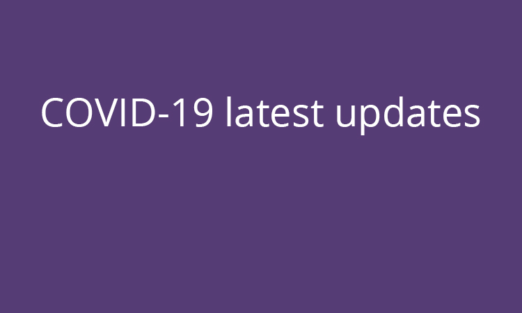 Latest updates on COVID-19 (coronavirus)
